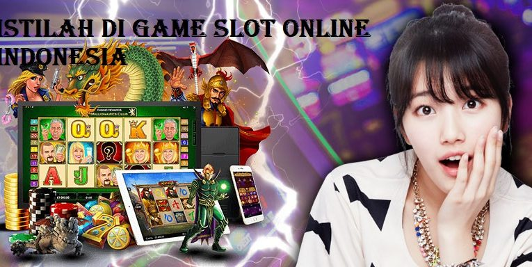 Istilah di Game Slot Online Indonesia